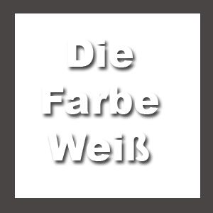 farbe-weiss