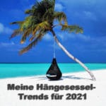 Hängesessel Trends 2021