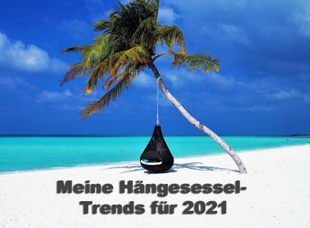 Hängesessel Trends für das Jahr 2021